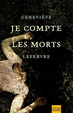 Cover of Je compte les morts