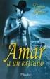 Cover of Amar a un extraño