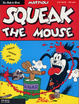 Cover of Squeak the mouse