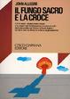 Cover of Il fungo sacro e la Croce