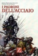 Cover of I padroni dell'acciaio