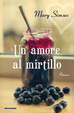 Cover of Un amore al mirtillo