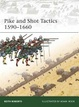 Cover of Pike and Shot Tactics 1590-1660
