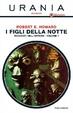 Cover of I figli della notte - Racconti dell'orrore Vol. 1