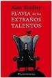 Cover of Flavia de los extraños talentos