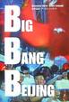 Cover of Big bang Beijing