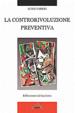 Cover of La controrivoluzione preventiva