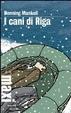 Cover of I cani di Riga