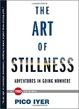 Cover of The Art of Stillness