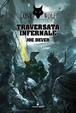 Cover of Traversata infernale