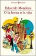 Cover of O la borsa o la vita