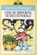 Cover of Che m'importa di Re Cetriolo