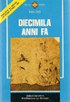 Cover of Diecimila anni fa