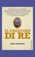 Cover of Il creatore di re
