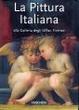 Cover of la pittura italiana alla galleria degli uffizi, firenze