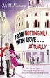 Cover of From Notting Hill with Love... Actually
