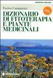 Cover of Dizionario di fitoterapia e piante medicinali