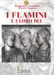 Cover of I Flamini e i loro dei