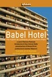 Cover of Babel hotel. Vite migranti nel condominio più controverso d'Italia. Con CD Audio