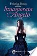 Cover of Innamorata di un angelo