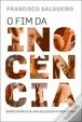 Cover of O Fim da Inocência