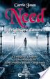 Cover of Need. Prigioniera d'amore