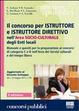 Cover of Il concorso per istruttore e istruttore direttivo nell'area socio-culturale degli enti locali. Manuale e quesiti per la preparazione ai concorsi di categoria C e D
