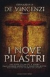 Cover of I nove pilastri