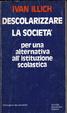 Cover of Descolarizzare la società