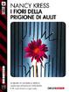 Cover of I fiori della prigione di Aulit