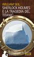 Cover of Sherlock Holmes e la tragedia del Titanic