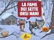 Cover of La fame dei sette orsi nani