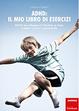 Cover of ADHD: il mio libro di esercizi