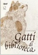 Cover of Gatti di biblioteca