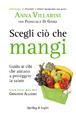 Cover of Scegli ciò che mangi