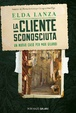 Cover of La cliente sconosciuta