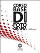 Cover of Corso base di fotografia