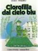 Cover of Clorofilla dal cielo blu