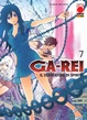 Cover of Ga-Rei Vol. 7