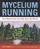 Cover of Mycelium Running