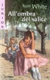 Cover of All'ombra del salice
