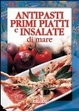 Cover of Antipasti, primi piatti e insalate di mare