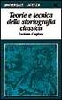 Cover of Teorie e tecnica della storiografia classica
