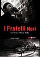 Cover of I Fratelli Neri