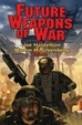 Cover of Future Weapons of War