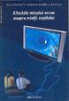 Cover of Efectele micului ecran asupra minţii copilului