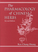Cover of The Pharmacology of Chinese Herbs