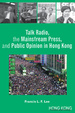 Cover of Talk Radio, the Mainstream Press, and Public Opinion in Hong Kong