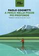 Cover of A Pesca Nelle Pozze Più Profonde