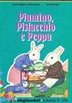 Cover of Piumino, Pistacchio e Peppa